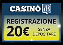 Bonus Benvenuto Casino Yes