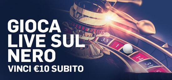 Gioca live sul nero betfair 10 euro bonus